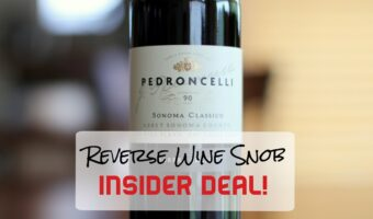INSIDER DEAL! Pedroncelli Sonoma Classico - A Red Blend Revelation
