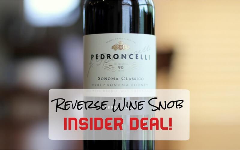 INSIDER DEAL! Pedroncelli Sonoma Classico - A Red Blend Revelation