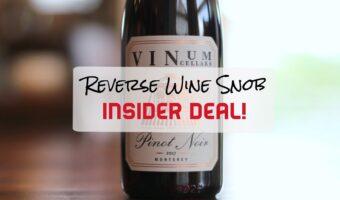 INSIDER DEAL! Vinum Cellars Monterey Pinot Noir - Top-Notch
