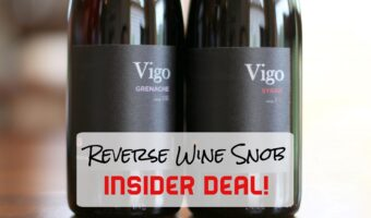 INSIDER DEAL! Save $90 on the Vigo Cellars Grenache and Syrah