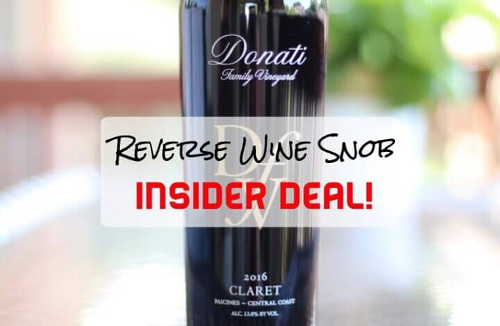 INSIDER DEAL! Donati Family Vineyards Claret - Clearly Delicious