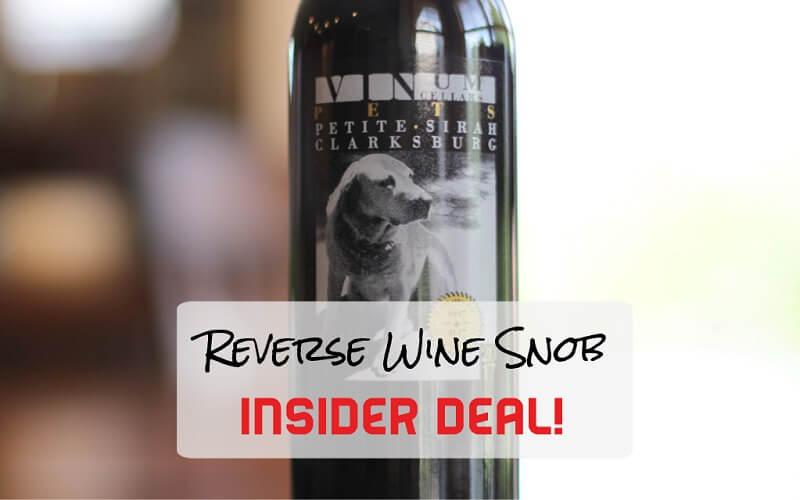 INSIDER DEAL! Vinum Cellars PETS Petite Sirah – Best of Breed