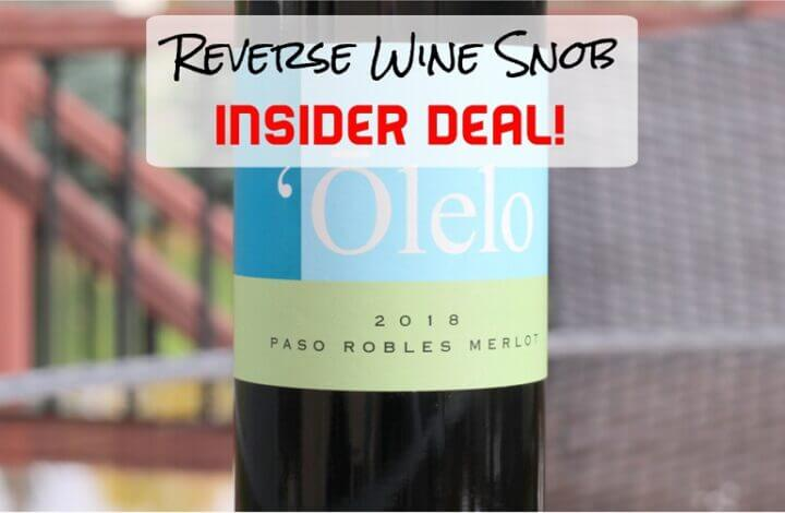INSIDER DEAL! Olelo Paso Robles Merlot - Easy To Indulge