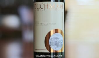 Duchman Family Winery Montepulciano – An Eye-Opener