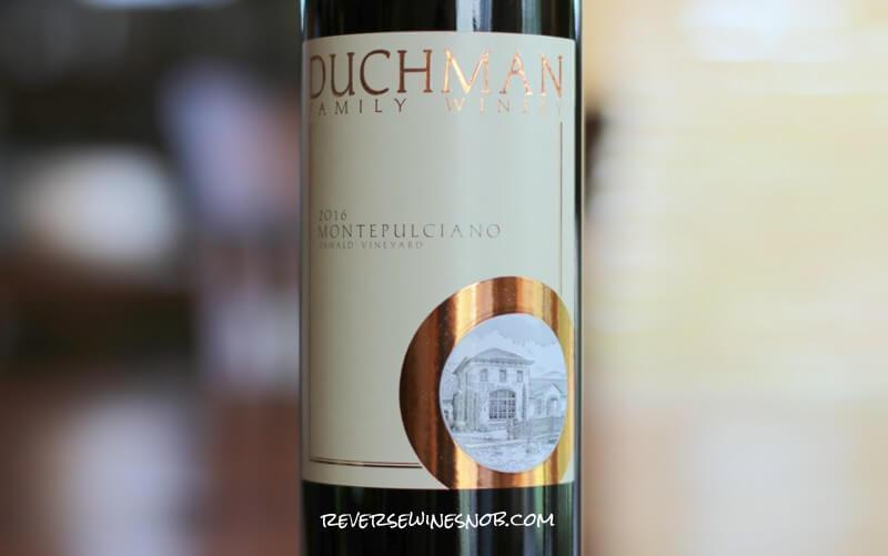 Duchman Family Winery Montepulciano – An Eye-Opener