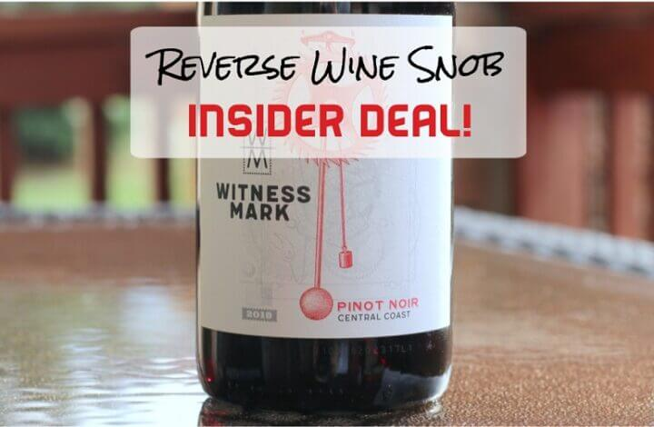 INSIDER DEAL! Witness Mark Pinot Noir - Dependable