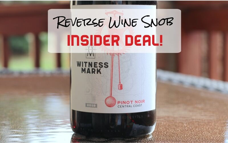 INSIDER DEAL! Witness Mark Pinot Noir - Dependable