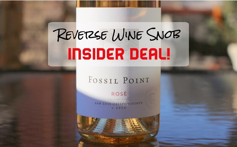 A Highly Quaffable INSIDER DEAL - The Fossil Point Rosé