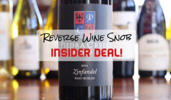 A Smoking Good INSIDER DEAL! The Piedra Creek Winery Zinfandel