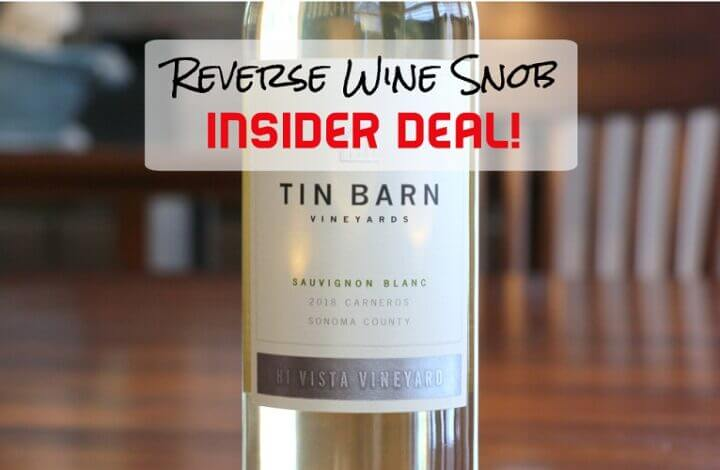 INSIDER DEAL! Tin Barn Hi Vista Vineyard Sauvignon Blanc - Delish!