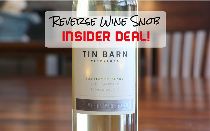 INSIDER DEAL! Tin Barn Hi Vista Vineyard Sauvignon Blanc - Delish!