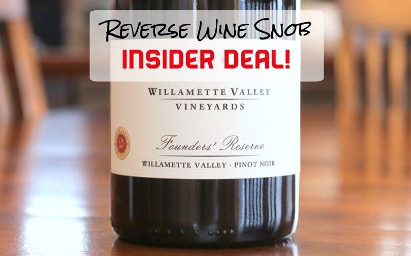 INSIDER DEAL! Willamette Valley Vineyards Founders' Reserve Pinot Noir