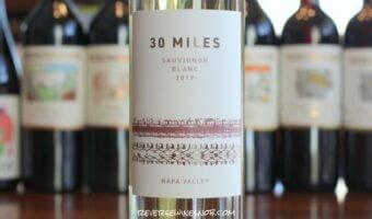 30 Miles Napa Valley Sauvignon Blanc – An Easy Choice