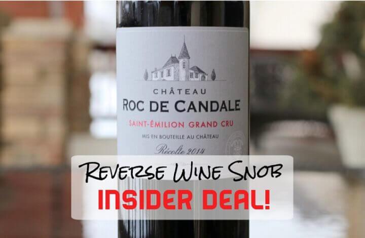 INSIDER DEAL! Chateau Roc de Candale Saint-Emilion Grand Cru