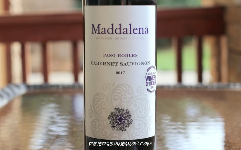 Maddalena Paso Robles Cabernet Sauvignon – A Quality Cab