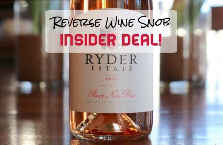 INSIDER DEAL! Ryder Estate Pinot Noir Rosé
