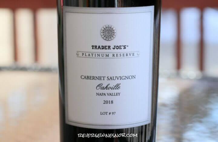 Trader Joe's Platinum Reserve Oakville Napa Valley Cabernet Sauvignon