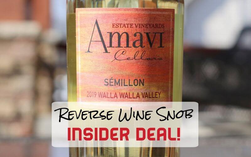 INSIDER DEAL! Amavi Cellars Semillon