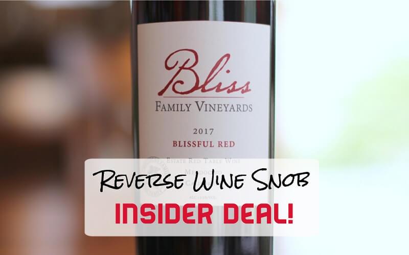 INSIDER DEAL! Bliss Family Vineyards Blissful Red from Brutocao Cellars