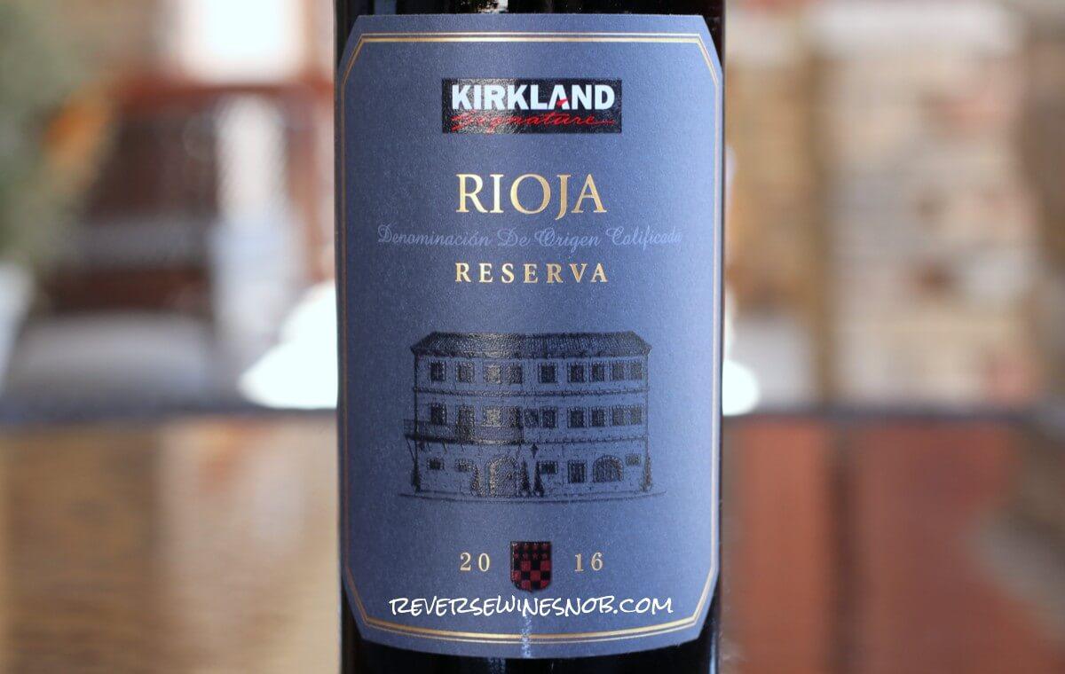 Kirkland Signature Rioja Reserva - Costco Scores Again