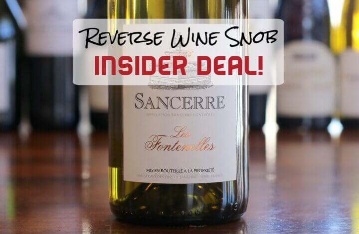 INSIDER DEAL! Save $22 a bottle on the Les Fontenelles Sancerre Blanc