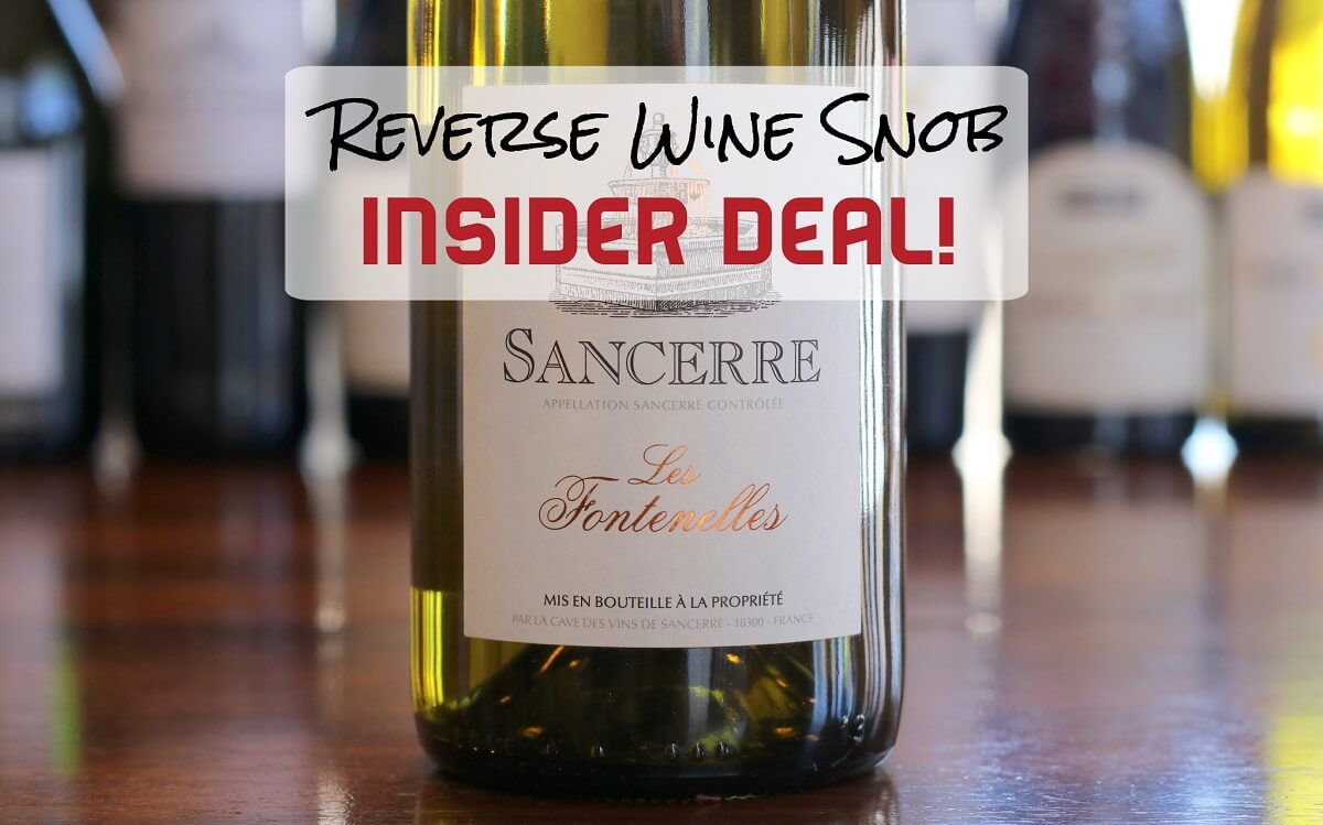 INSIDER DEAL! Save $22 a bottle on the Les Fontenelles Sancerre Blanc