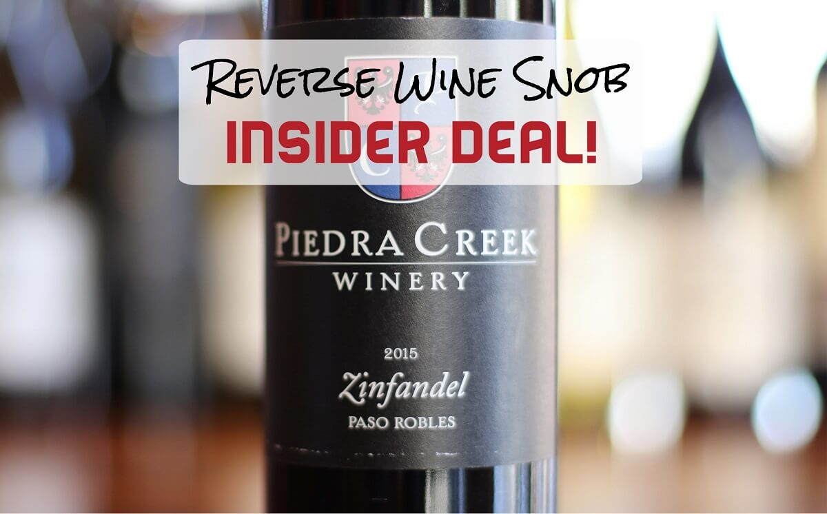 A Smoking Good INSIDER DEAL! The Piedra Creek Benito Dusi Zinfandel
