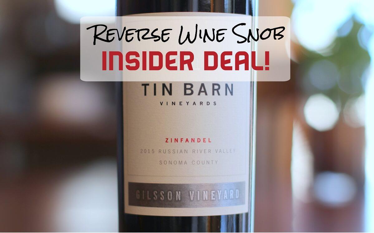 Tin Barn Gilsson Vineyard Russian River Valley Zinfandel - Just Get It