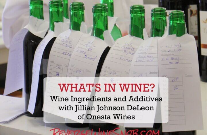 What's In Wine? Wine Ingredients and Additives - Ask The Expert!