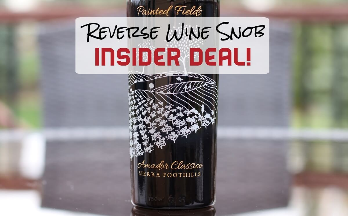 A Marvelous INSIDER DEAL! Andis Wines Painted Fields Amador Classico