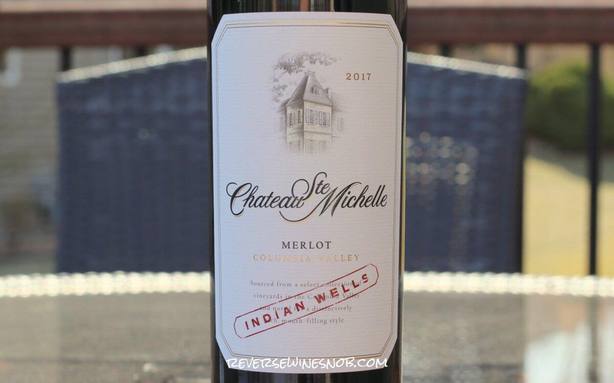 Chateau Ste Michelle Indian Wells Merlot - Oaktastic