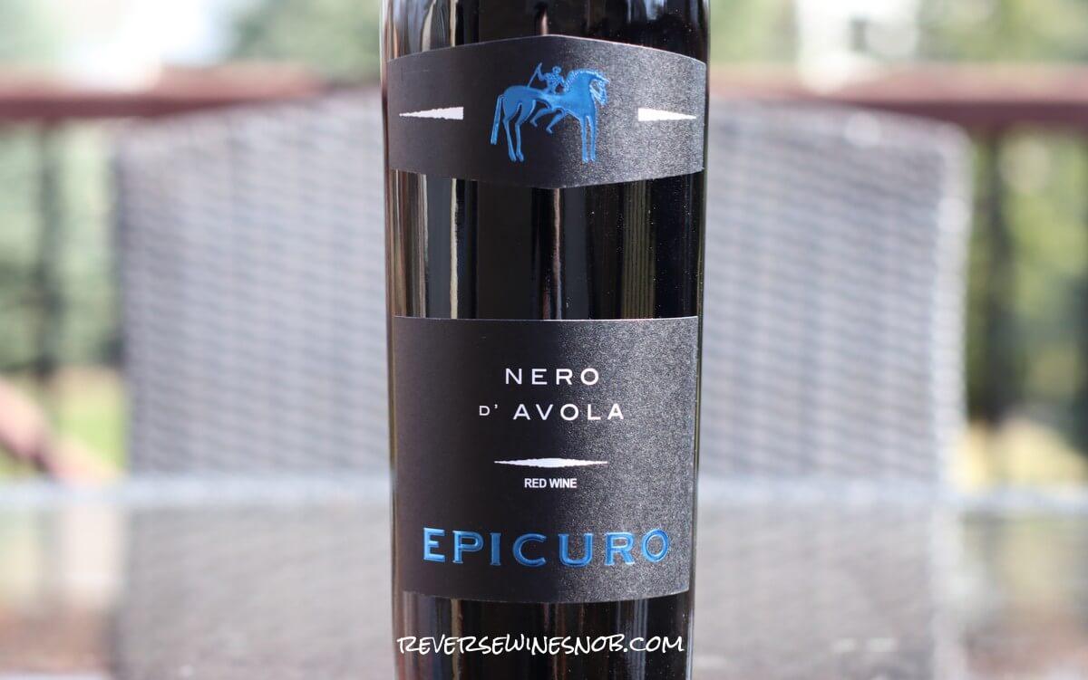 Epicuro Nero d'Avola - Simple, Tart and Tasty