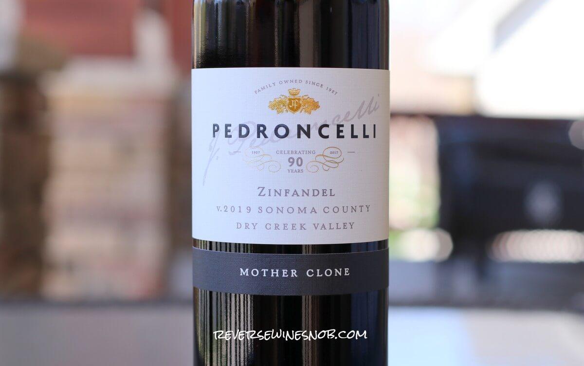 2019 Pedroncelli Mother Clone Zinfandel