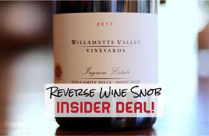 INSIDER DEAL! Willamette Valley Vineyards Ingram Estate Pinot Noir
