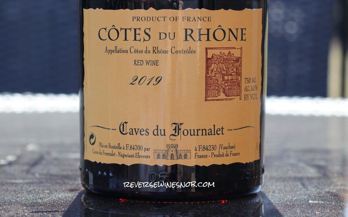 Caves du Fournalet Cotes du Rhone - A Worthy Buy