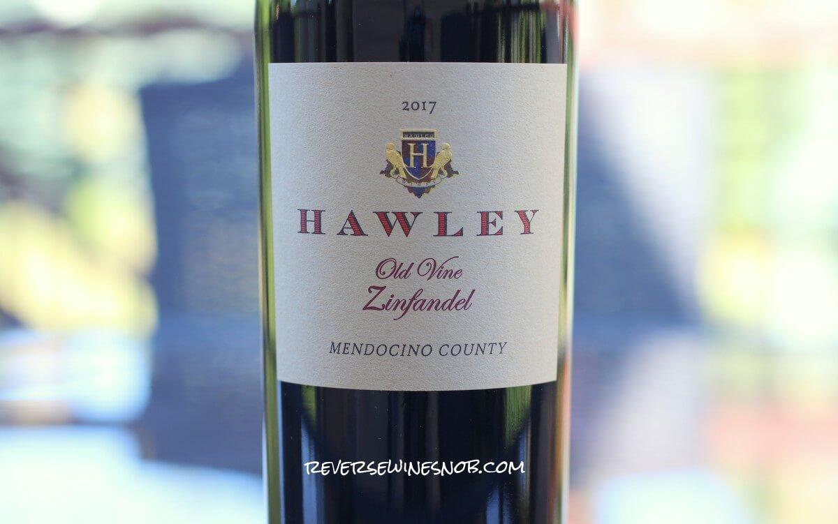 2017 Hawley Winery Old Vine Zinfandel