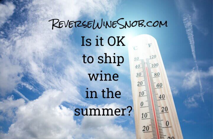Is It OK To Ship Wine In The Summer?
