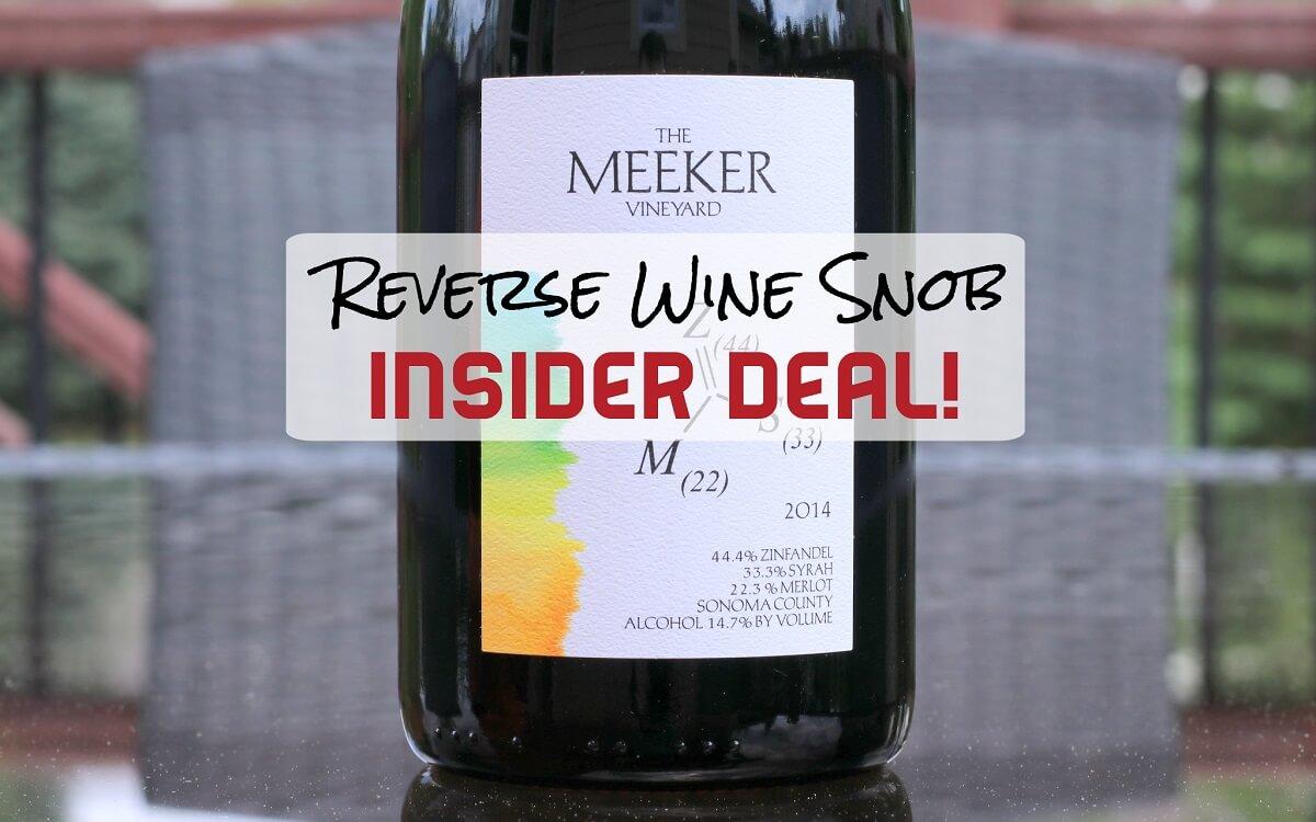INSIDER DEAL! Perfect 10 Red Blend 50% Off - Meeker Vineyard ZSM