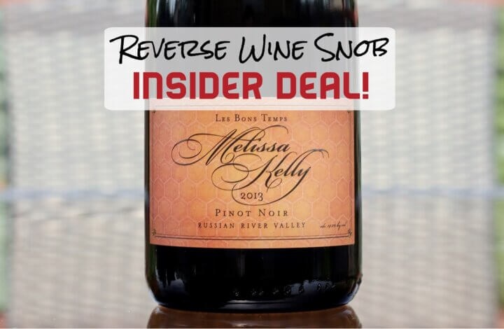 INSIDER DEAL! Save $23.75 A Bottle on this Russian River Valley Pinot Noir