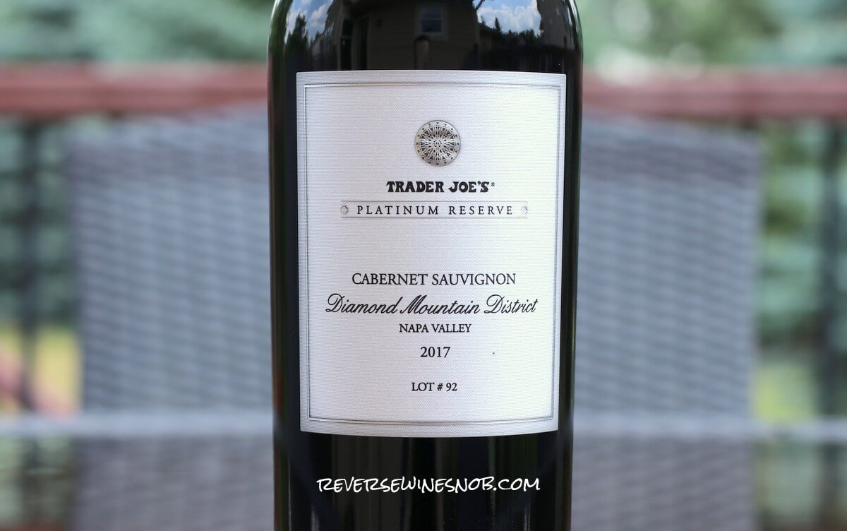 Trader Joe's Platinum Reserve Diamond Mountain District Cabernet Sauvignon Lot 92 Review