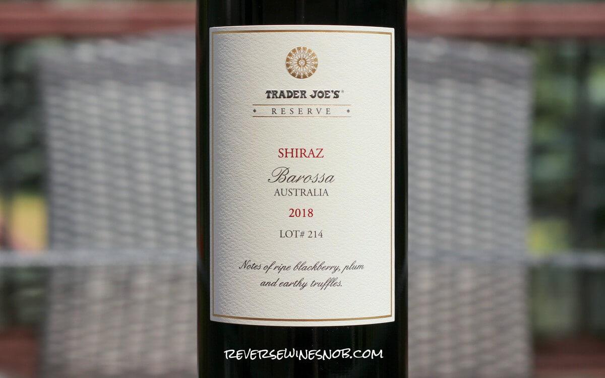 Trader Joe's Reserve Shiraz Lot 214 - A Nice Surprise