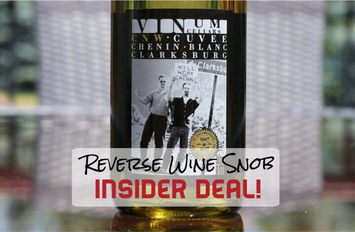 INSIDER DEAL! Vinum Cellars CNW Cuvee Chenin Blanc - Seriously Refreshing