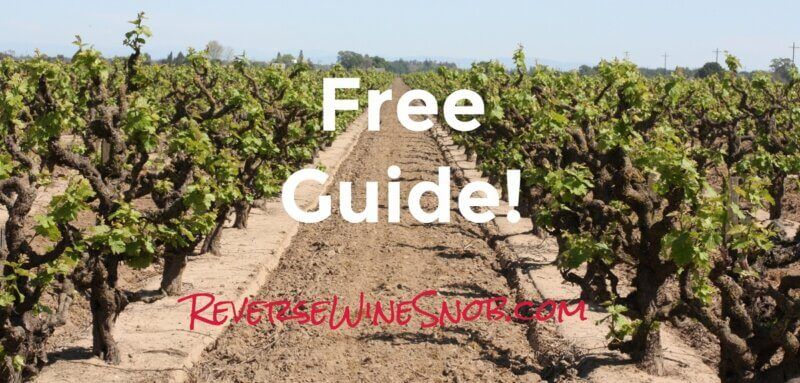 Free Guide! How To Drink Great Wine Without Breaking The Bank