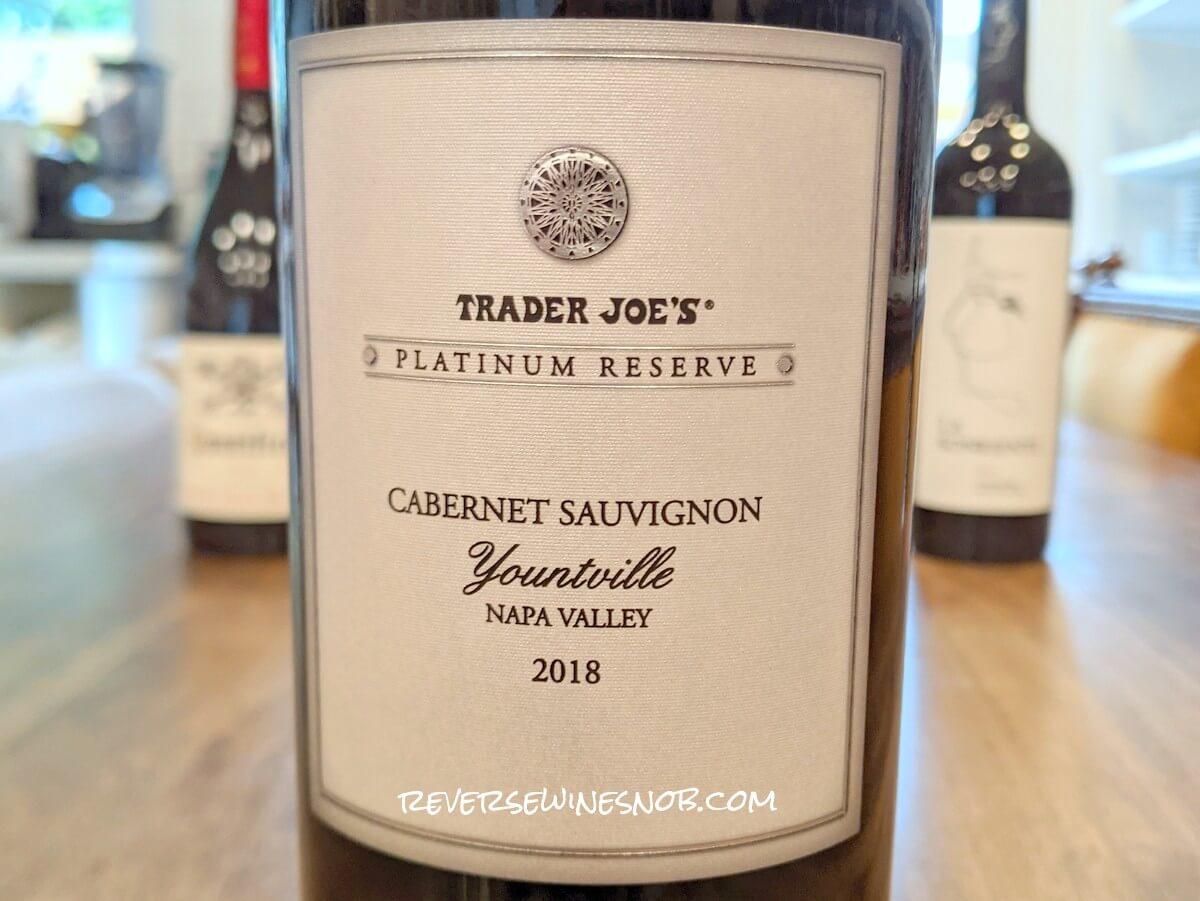 Trader Joe's Platinum Reserve Yountville Cabernet Sauvignon Lot 74 Review