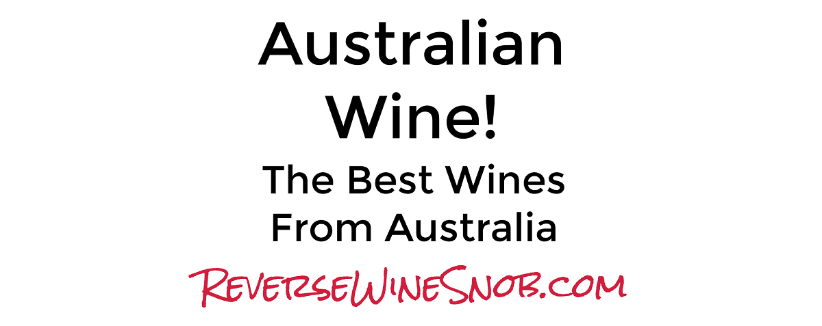 Australian Wine - The Best Wines From Australia