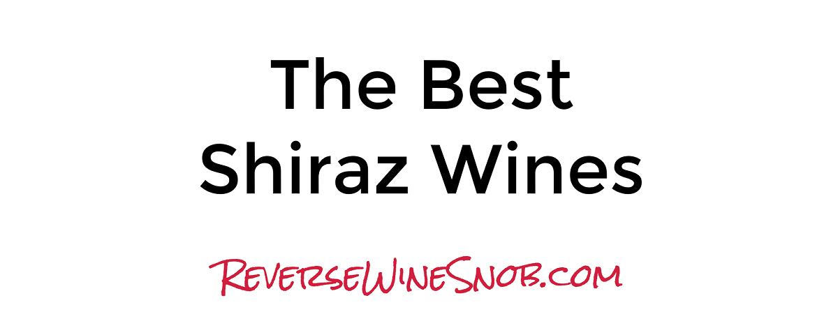 The Best Shiraz Wines