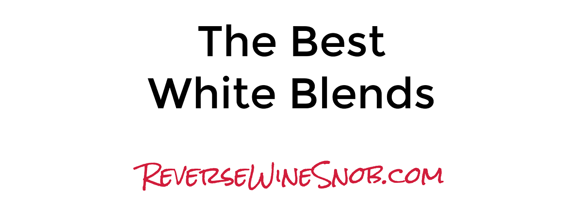 The Best White Blends