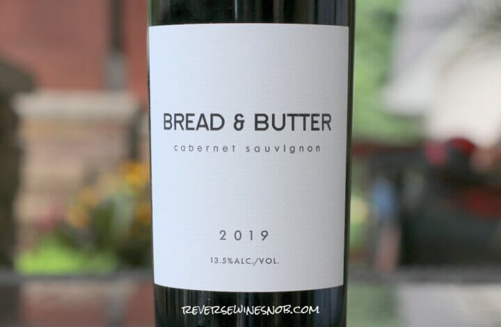 Bread & Butter Cabernet Sauvignon - Simple, Smooth and Tasty