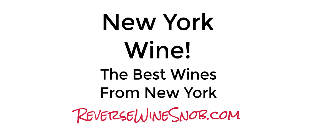 New York Wine - The Best Wines From New York State