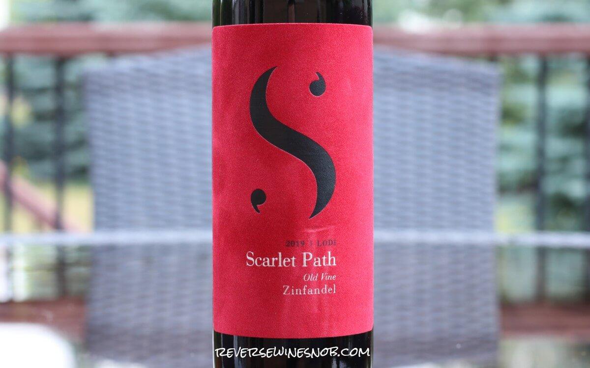 Scarlet Path Lodi Zinfandel - A Juicy Jam
